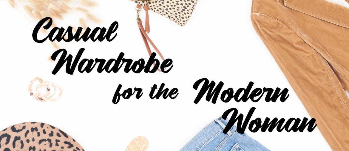 Casual Wardrobe for the Modern Woman EBook